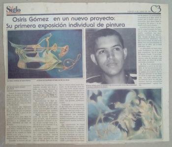 Osiris Gómez en un nuevo proyecro - Su primera exposición de pintura